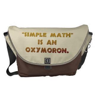 Simple Math is an Oxymoron Messenger Bag