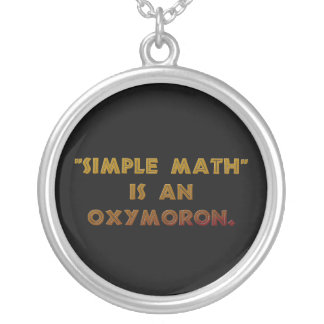 Simple Math is an Oxymoron Silver Plated Necklace