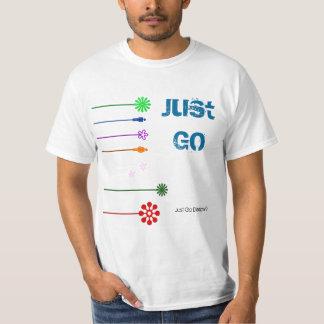 Simple Mix Art Just Go T shirt