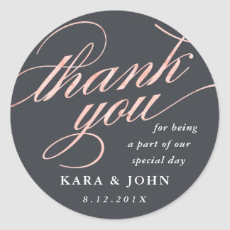Simple Modern Rose Gold Script Thank You Favor Classic Round Sticker