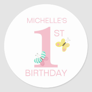Simple Pink First Birthday with Butterfly and Name Classic Round Sticker