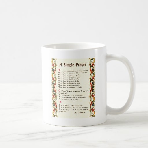 simple prayer by St. Francis of Assisi Mugs