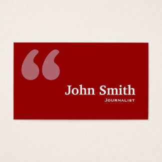 Simple Red Quotes Journalist Business Card