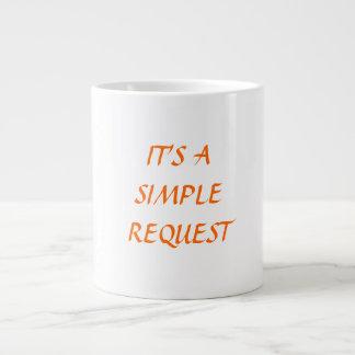 SIMPLE REQUEST MS MUG