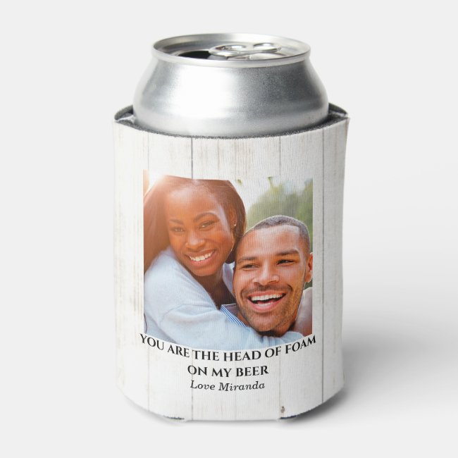 Simple Rustic Funny Love Couple Photo Can Cooler