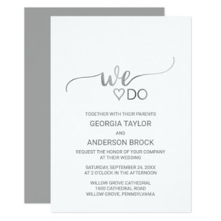 "Simple Silver Foil Calligraphy ""We Do"" Wedding Card"