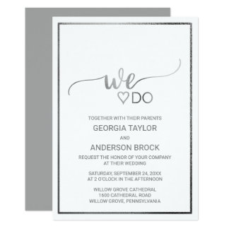 """Simple Silver Foil Calligraphy """"We Do"""" Wedding Invitation"""