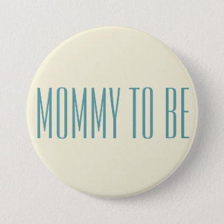 Simple Stylish Mommy To Be Blue Font For Baby Boy Pinback Button