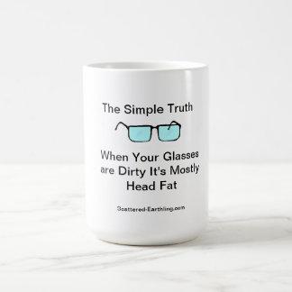 Simple Truth Mugs: Dirty Glasses, Mostly Head Fat Classic White Coffee Mug