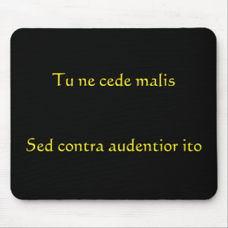 Simple Tu Ne Cede Malis Mousepad