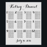 "Simple Wedding Seating Chart | Poster<br><div class=""desc"">A simple black and white wedding reception seating chart with the bride and groom&#39;s name at the top (Change this text to anything you want) and the wedding date at the bottom (Change this to anything else as well). On the right, you can use the template to easily fill in...</div>"