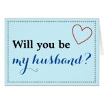 "[ Thumbnail: Simple ""Will You Be My Husband?"" Card ]"
