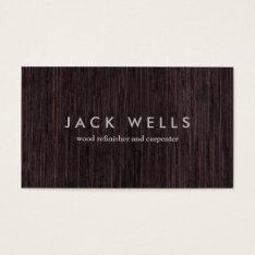 Simple Wood Grain Rustic Carpenter Carpentry Business Card at Zazzle