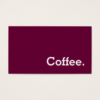 Simple Word Wine-color Loyalty Coffee Punch Business Card