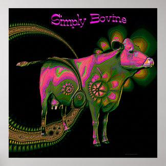 Simplemente bovino póster