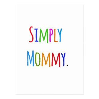 Simplemente mamá tarjeta postal