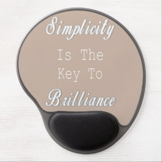 Simplicity Is The Key To Brilliance, Beige Quote Gel Mouse Pad