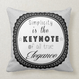Simplicity is the Keynote Shabby Chic Cushion