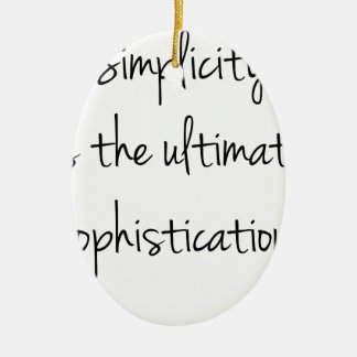 Simplicity is the ultimate sophistication Double-Sided oval ceramic christmas ornament
