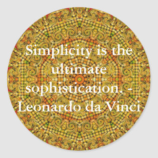 Simplicity is the ultimate sophistication... classic round sticker