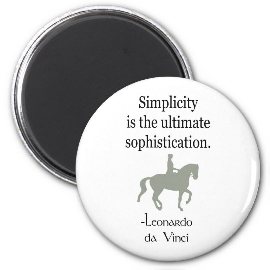 Simplicity Quote With Dressage Horse Magnet