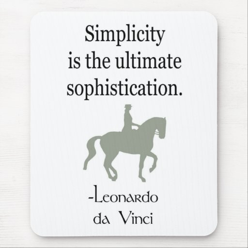 Simplicity Quote With Dressage Horse Mouse Pad