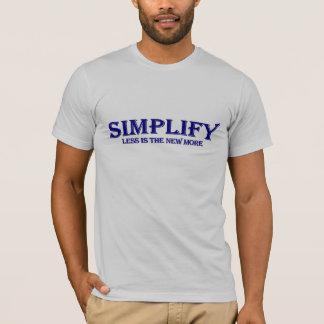 Simplifique menos es más playera