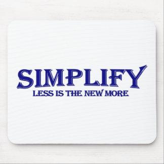 Simplifique menos es más alfombrilla de ratones
