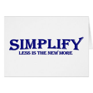 Simplifique menos es más tarjeta de felicitación