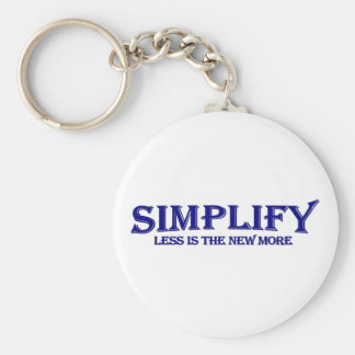 Simplify Less Is More Keychain
