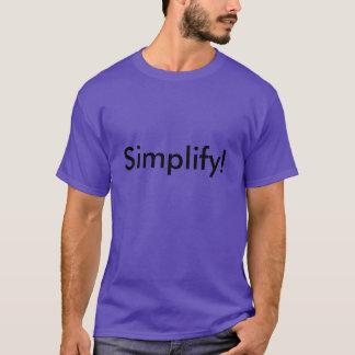 Simplify! T-Shirt