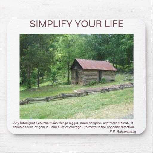 simplify your life mouse pad zazzle. Black Bedroom Furniture Sets. Home Design Ideas