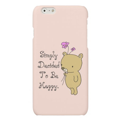 Simply Decided To Be Happy Matte iPhone 6 Case