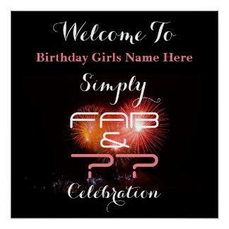 Simply Fab & (Any Age) Woman's Birthday - Poster