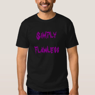 Simply Flawless Shirt