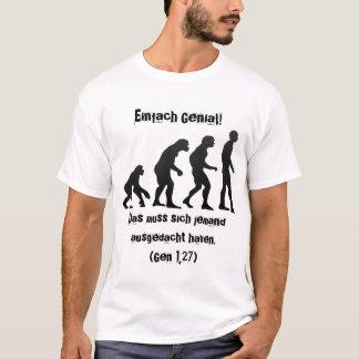Simply ingenious! (Gene 1,27) T-Shirt
