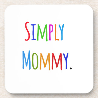 Simply Mommy Coaster