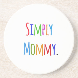 Simply Mommy Drink Coaster