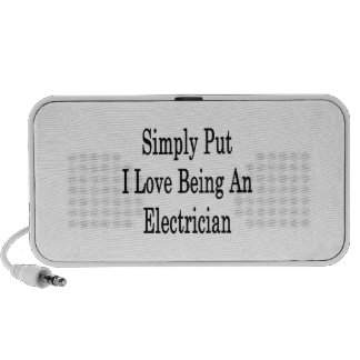 Simply Put I Love Being An Electrician Speakers