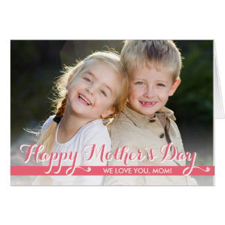Simply Sweet Mothers Day Photo Card Greeting Card