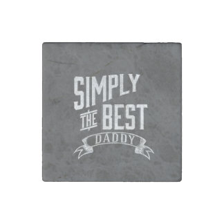 Simply the Best Daddy Chalkboard Art Stone Magnet