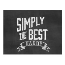 Simply the Best Daddy Chalkboard Art Postcard