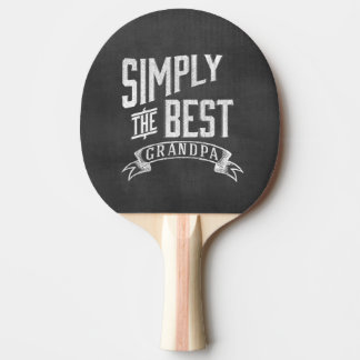 Simply the best Grandpa Ping-Pong Paddle