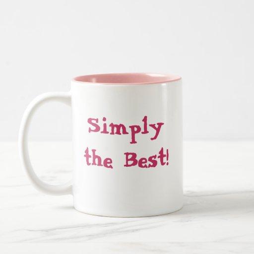Simply The Best Two Tone Coffee Mug Zazzle