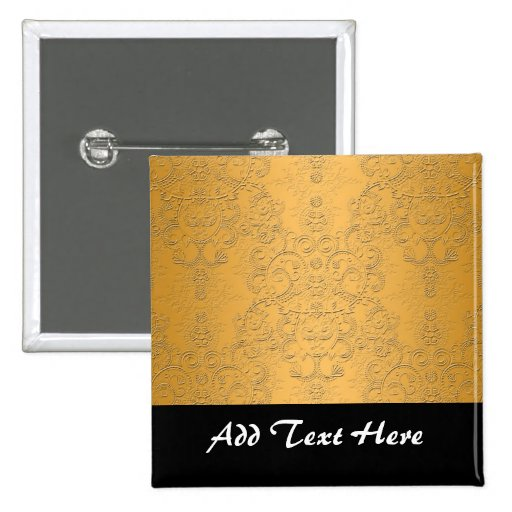 Simulated Gold with Embossed Ornate Design Pinback Buttons