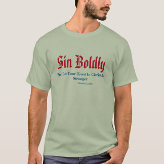 Sin Boldly T-Shirt