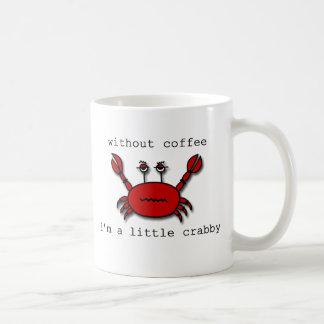 Sin café… soy un poco malhumorado taza