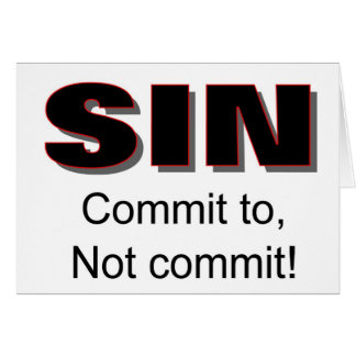 SIN, Commit to, Not commit christian gift item Card