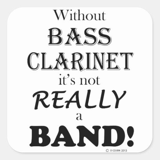 Sin el clarinete bajo - banda pegatina cuadrada