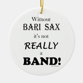 Sin el saxofón de Bari - banda Adorno Navideño Redondo De Cerámica